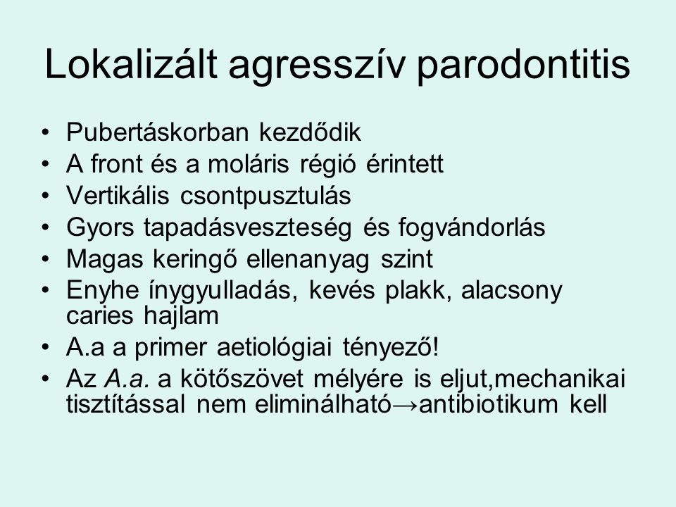 Lokalizált agresszív parodontitis