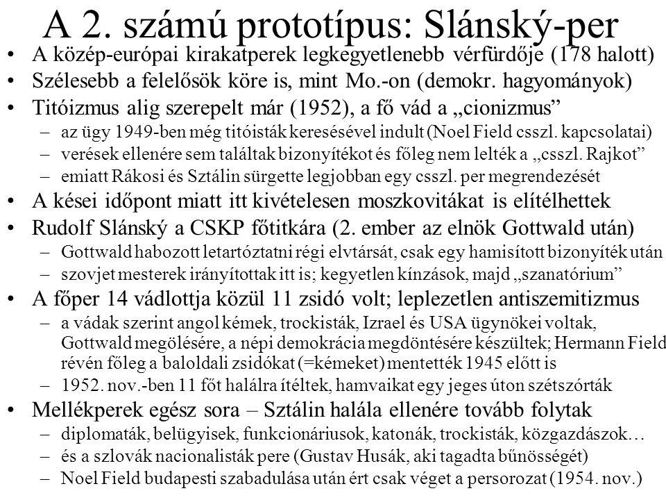 A 2. számú prototípus: Slánský-per