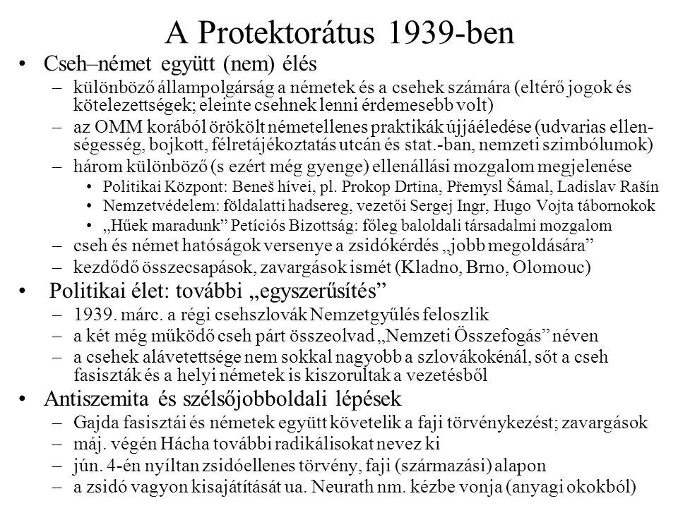 A Protektorátus 1939-ben Cseh–német együtt (nem) élés