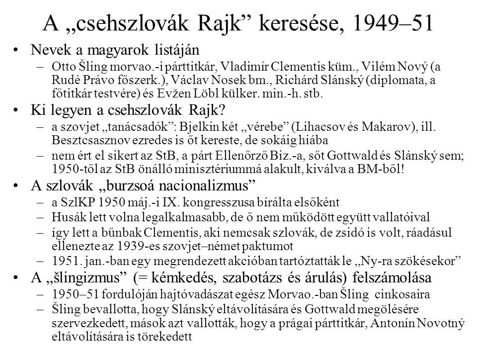 """A """"csehszlovák Rajk keresése, 1949–51"""