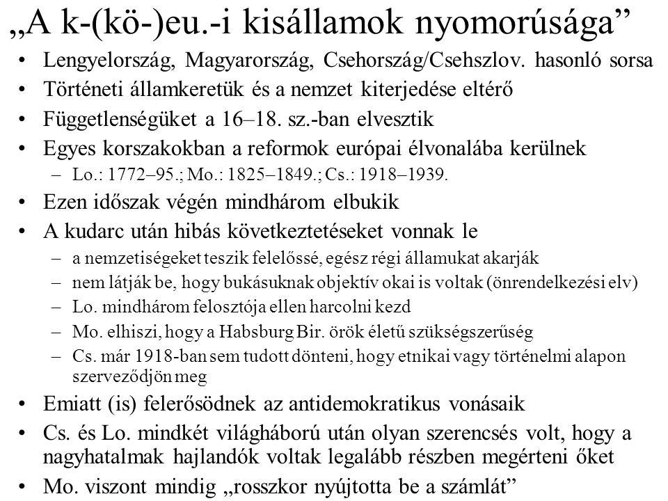 """""""A k-(kö-)eu.-i kisállamok nyomorúsága"""