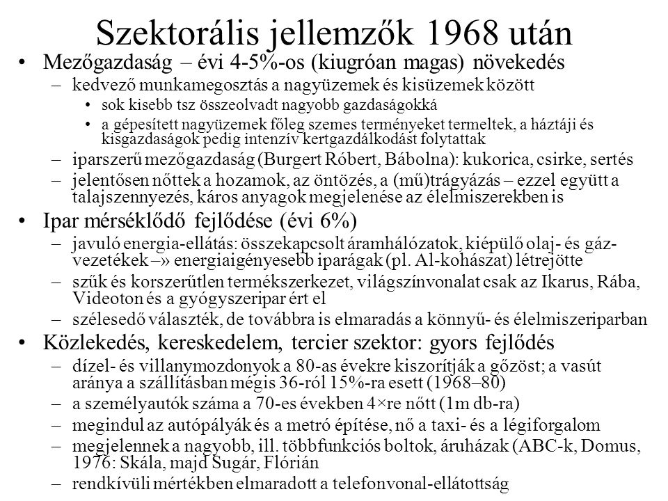 Szektorális jellemzők 1968 után