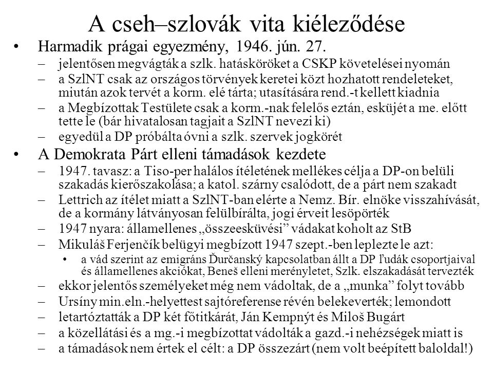 A cseh–szlovák vita kiéleződése