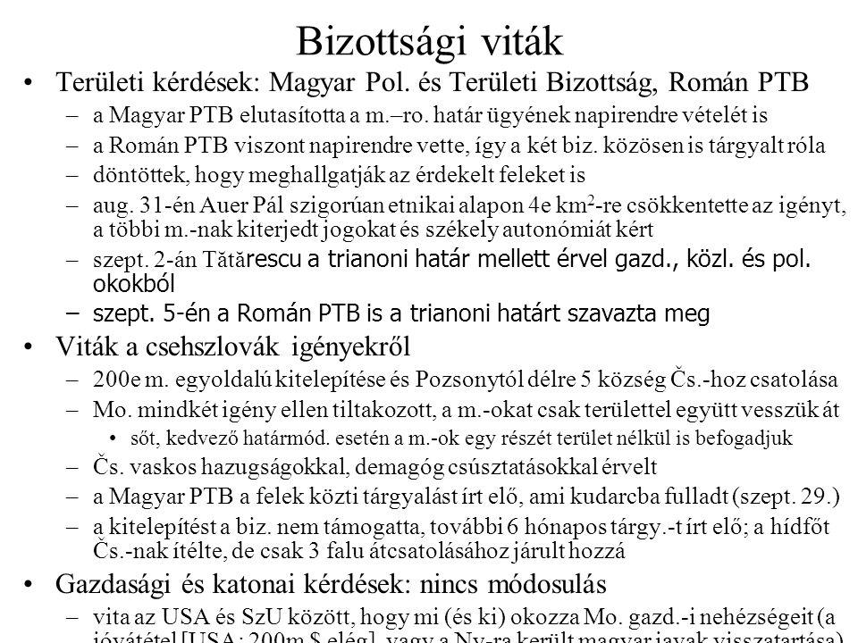 Bizottsági viták Területi kérdések: Magyar Pol. és Területi Bizottság, Román PTB.