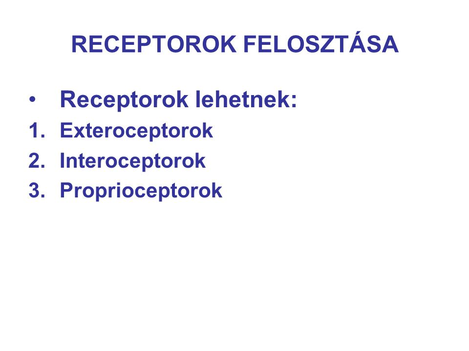 RECEPTOROK FELOSZTÁSA