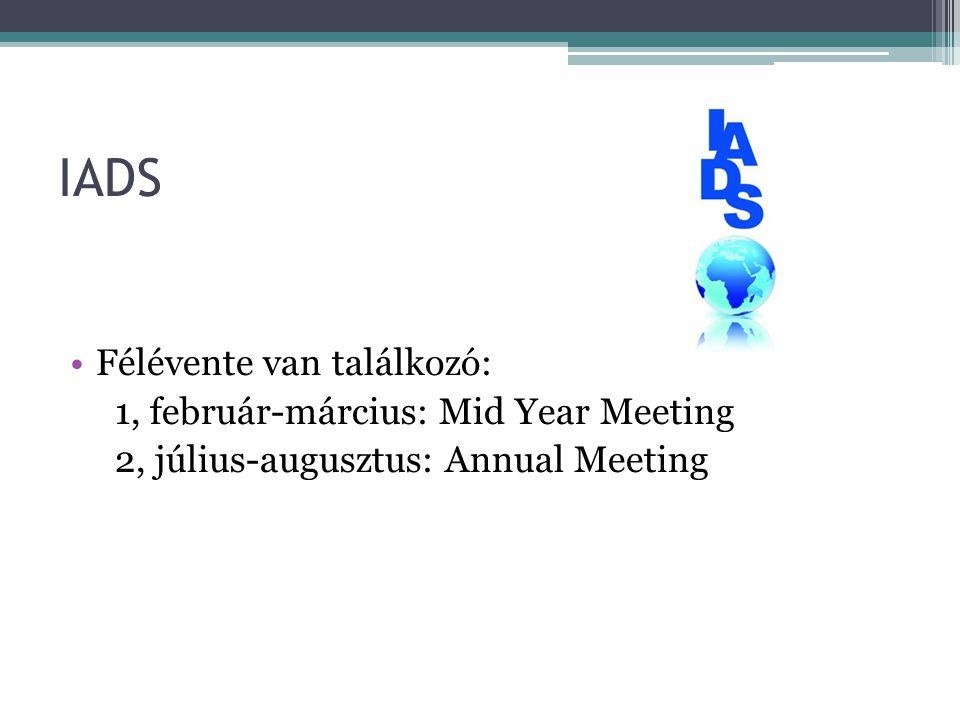 IADS Félévente van találkozó: 1, február-március: Mid Year Meeting