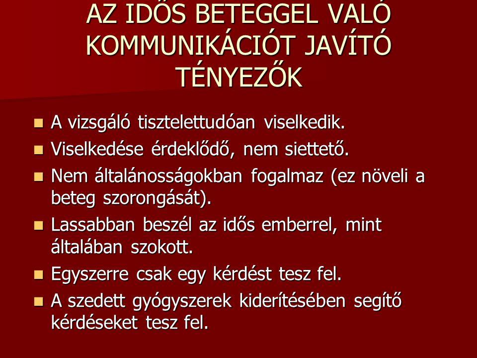AZ IDŐS BETEGGEL VALÓ KOMMUNIKÁCIÓT JAVÍTÓ TÉNYEZŐK