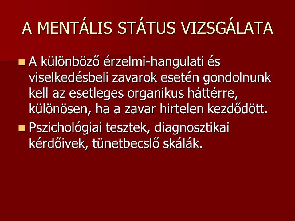A MENTÁLIS STÁTUS VIZSGÁLATA