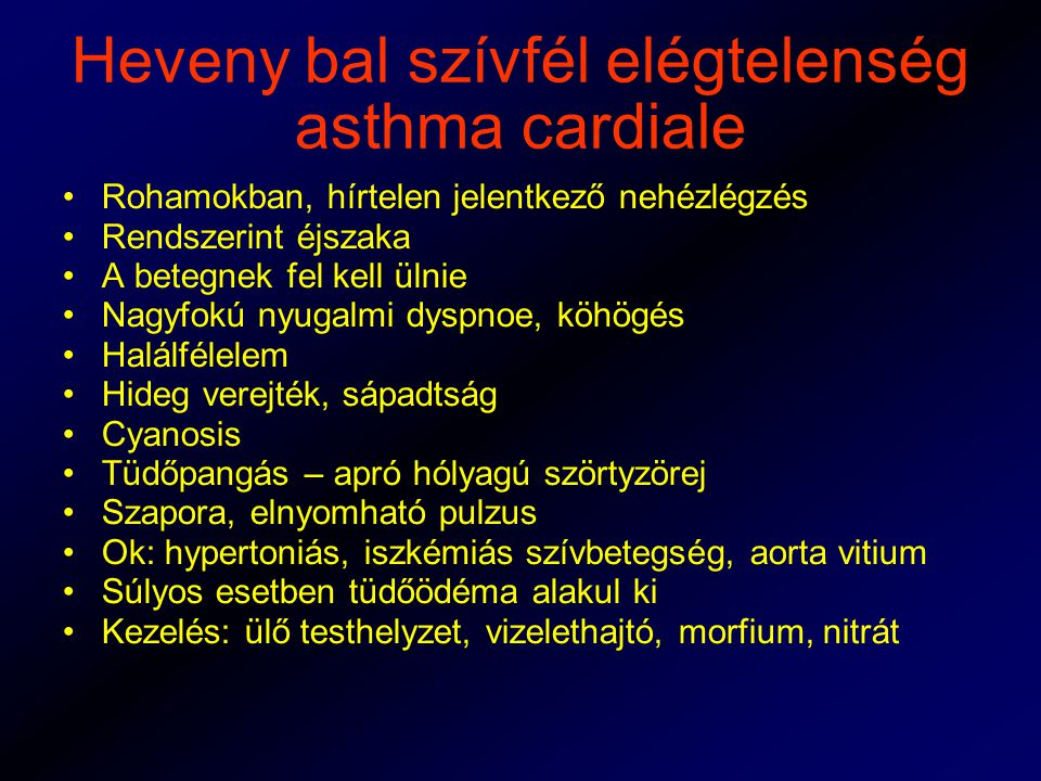 Heveny bal szívfél elégtelenség asthma cardiale