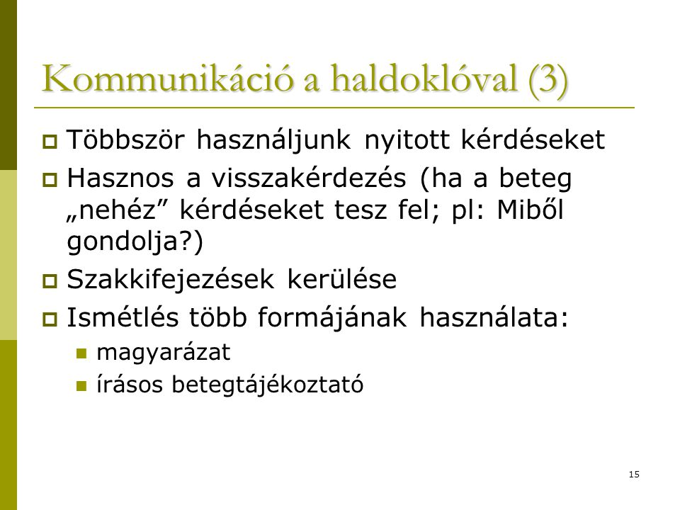 Kommunikáció a haldoklóval (3)