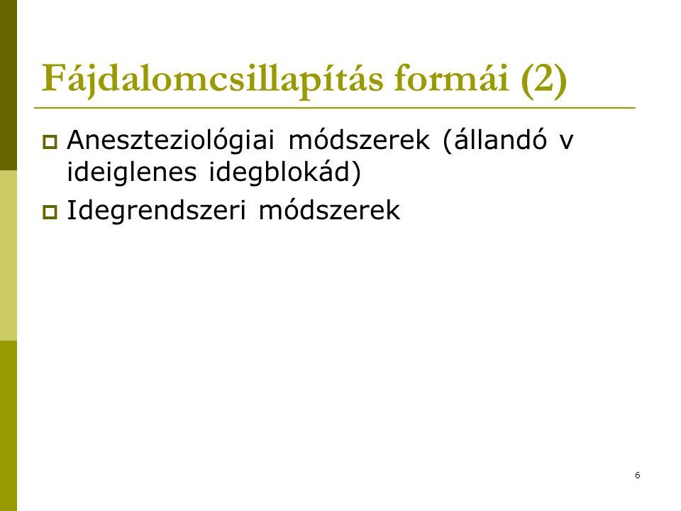 Fájdalomcsillapítás formái (2)
