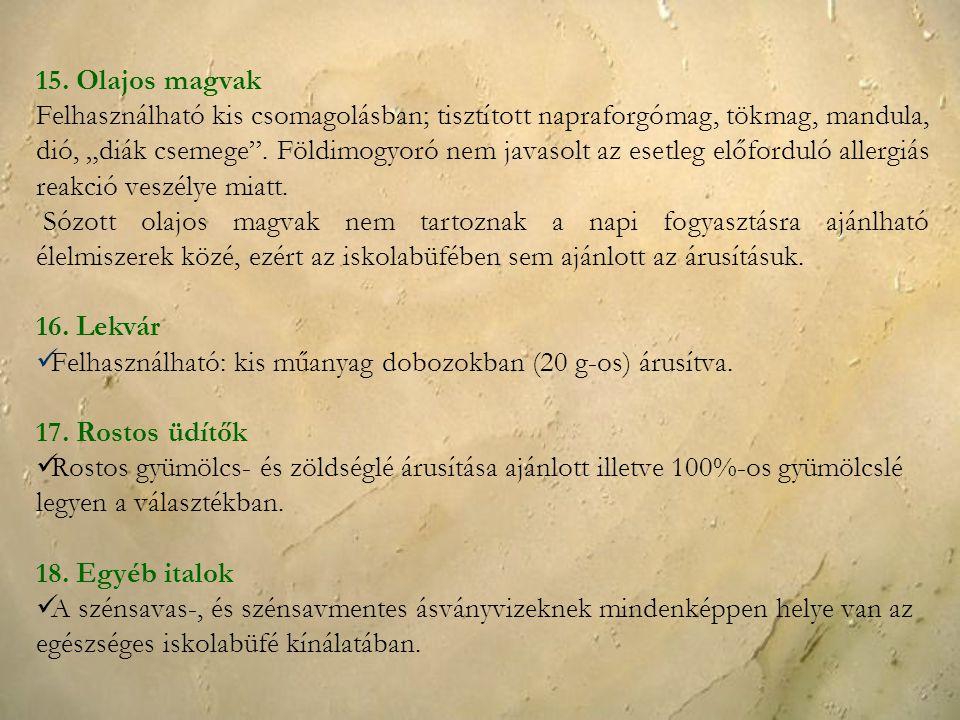 15. Olajos magvak