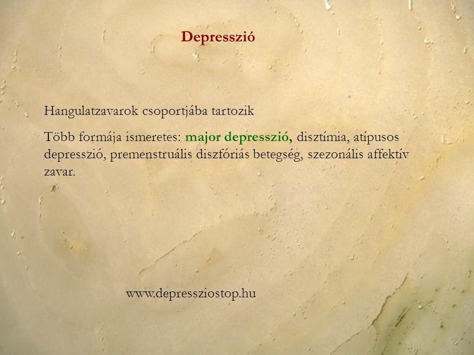 Depresszió Hangulatzavarok csoportjába tartozik