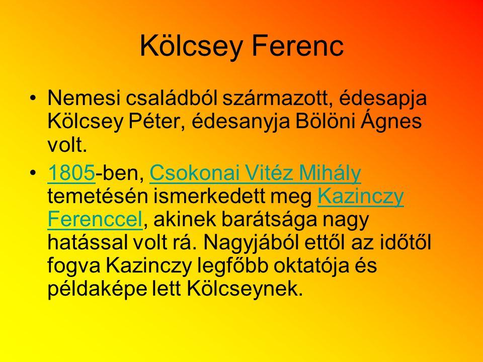 Kölcsey Ferenc Nemesi családból származott, édesapja Kölcsey Péter, édesanyja Bölöni Ágnes volt.