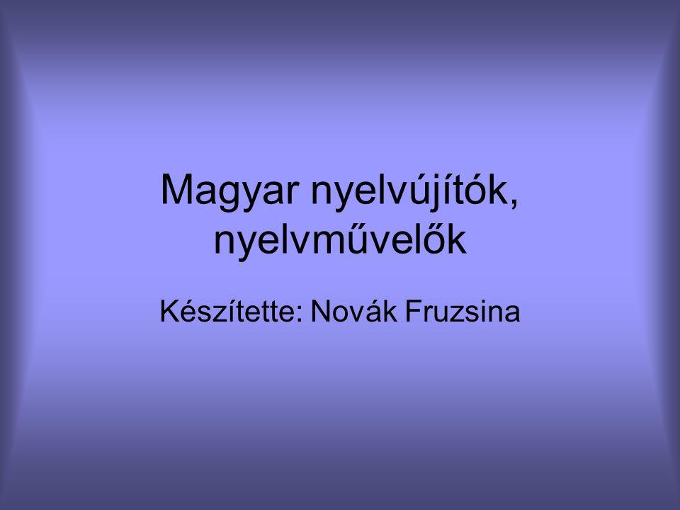 Magyar nyelvújítók, nyelvművelők
