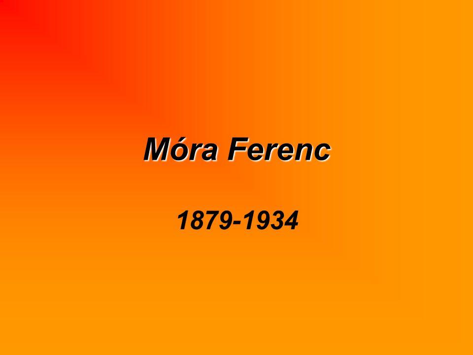 Móra Ferenc 1879-1934