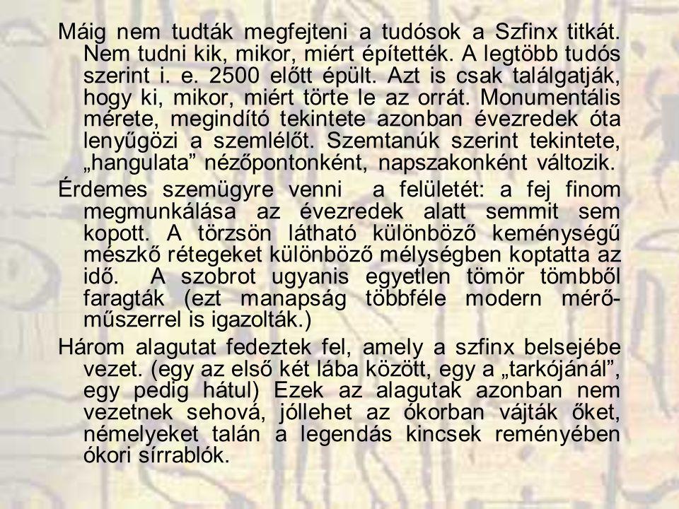 Máig nem tudták megfejteni a tudósok a Szfinx titkát