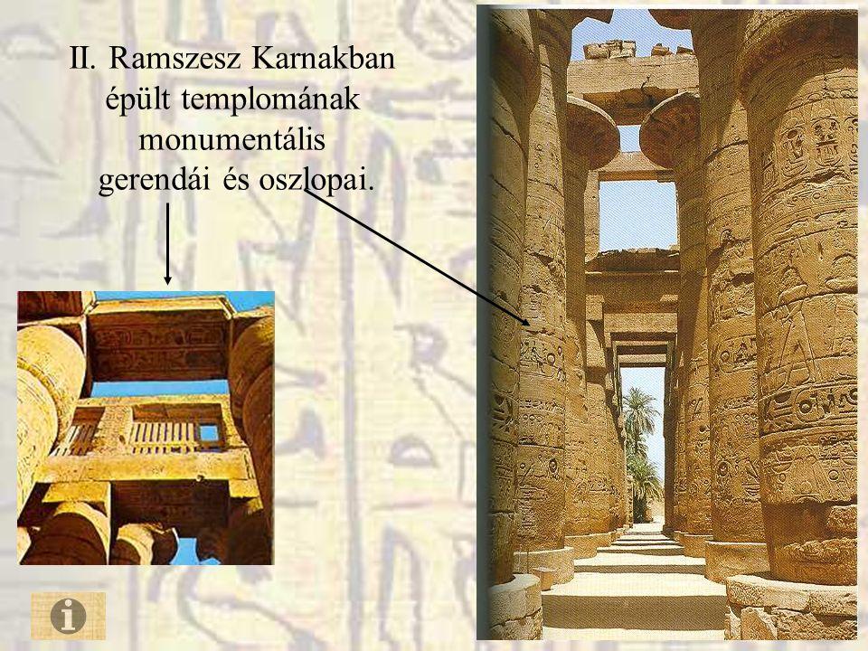 II. Ramszesz Karnakban épült templomának monumentális gerendái és oszlopai.