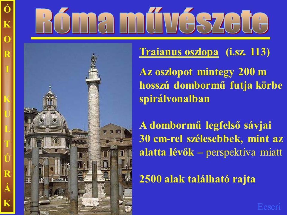 Róma művészete Traianus oszlopa (i.sz. 113)