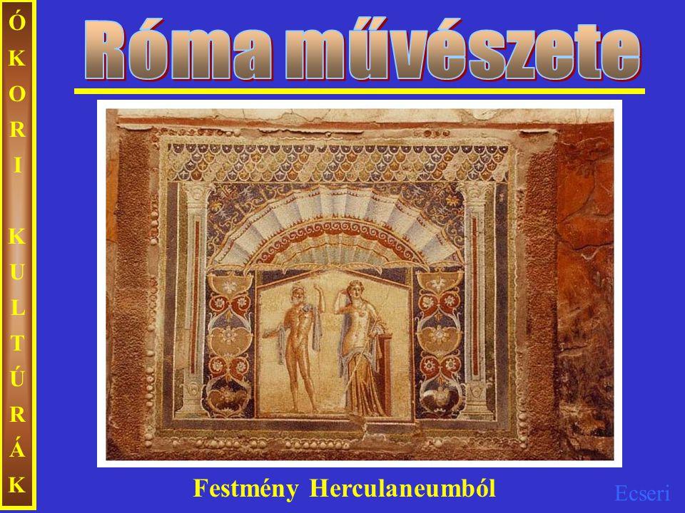 Róma művészete ÓKORI KULTÚRÁK Festmény Herculaneumból