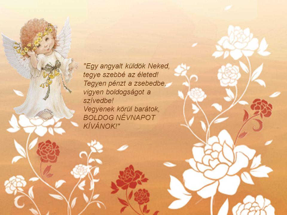 Egy angyalt küldök Neked, tegye szebbé az életed