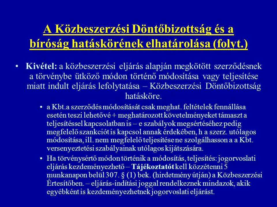 A Közbeszerzési Döntőbizottság és a bíróság hatáskörének elhatárolása (folyt.)