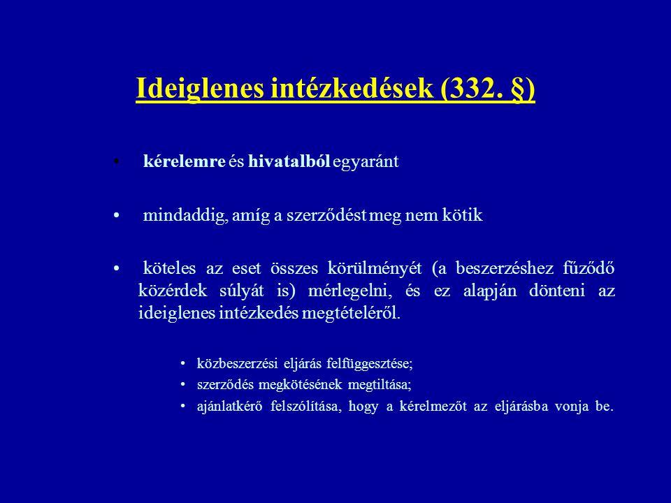 Ideiglenes intézkedések (332. §)