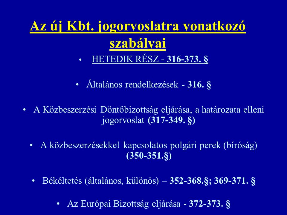 Az új Kbt. jogorvoslatra vonatkozó szabályai