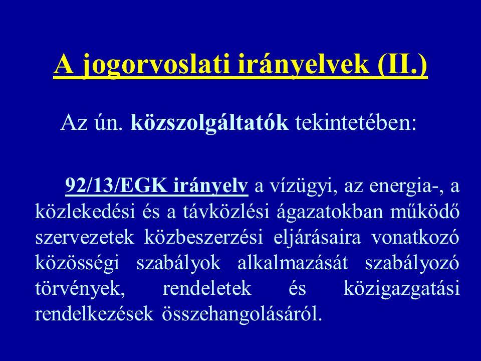 A jogorvoslati irányelvek (II.)