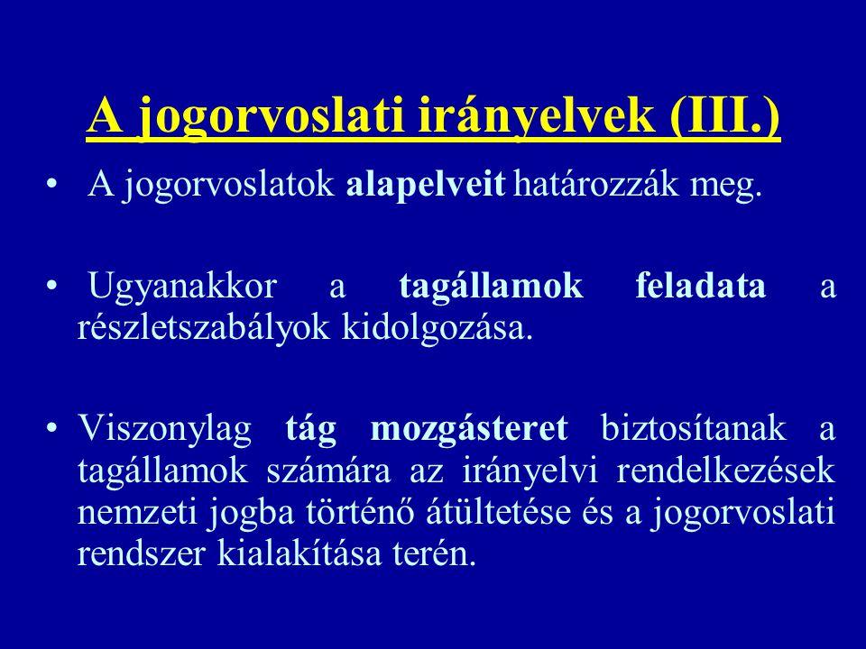 A jogorvoslati irányelvek (III.)
