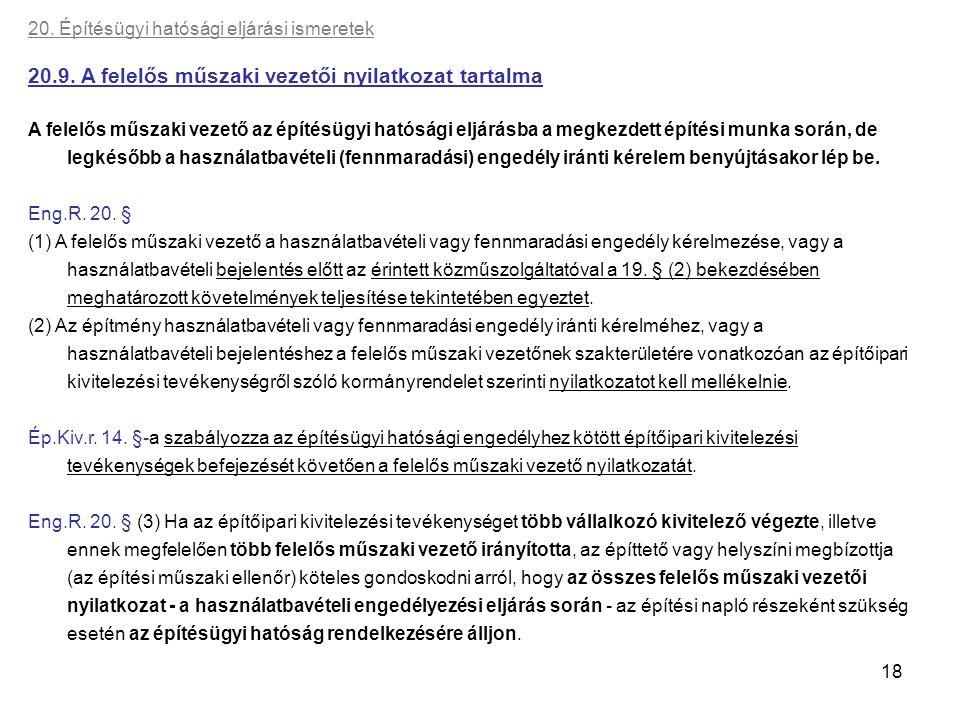 20.9. A felelős műszaki vezetői nyilatkozat tartalma