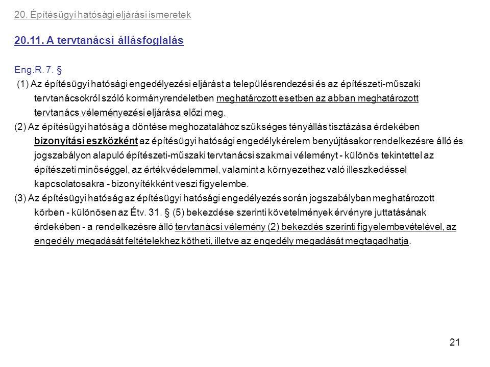 20.11. A tervtanácsi állásfoglalás