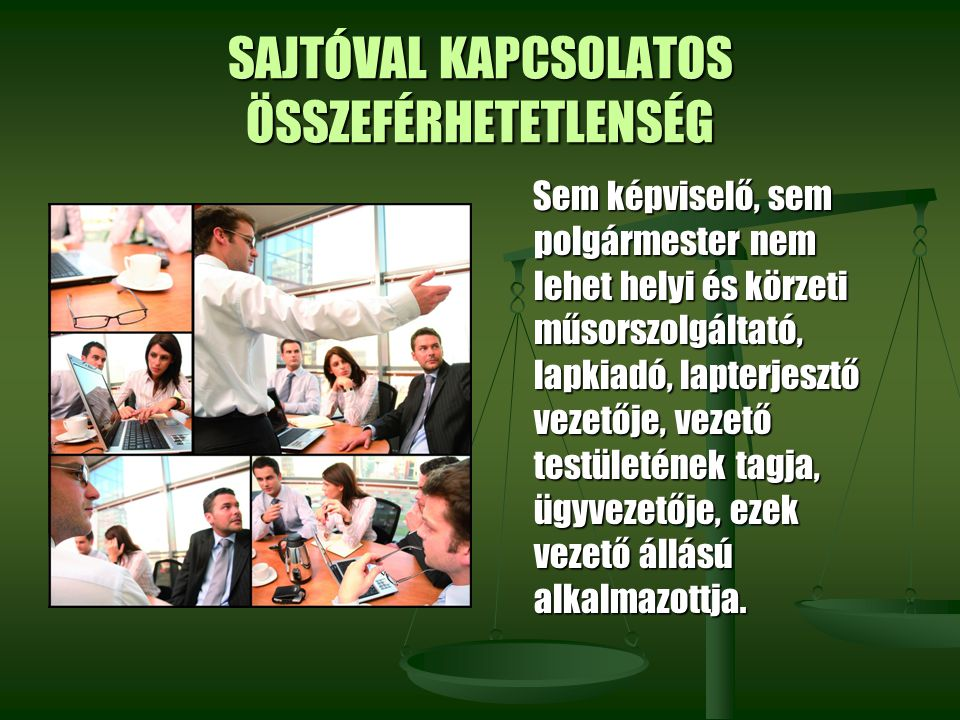 SAJTÓVAL KAPCSOLATOS ÖSSZEFÉRHETETLENSÉG