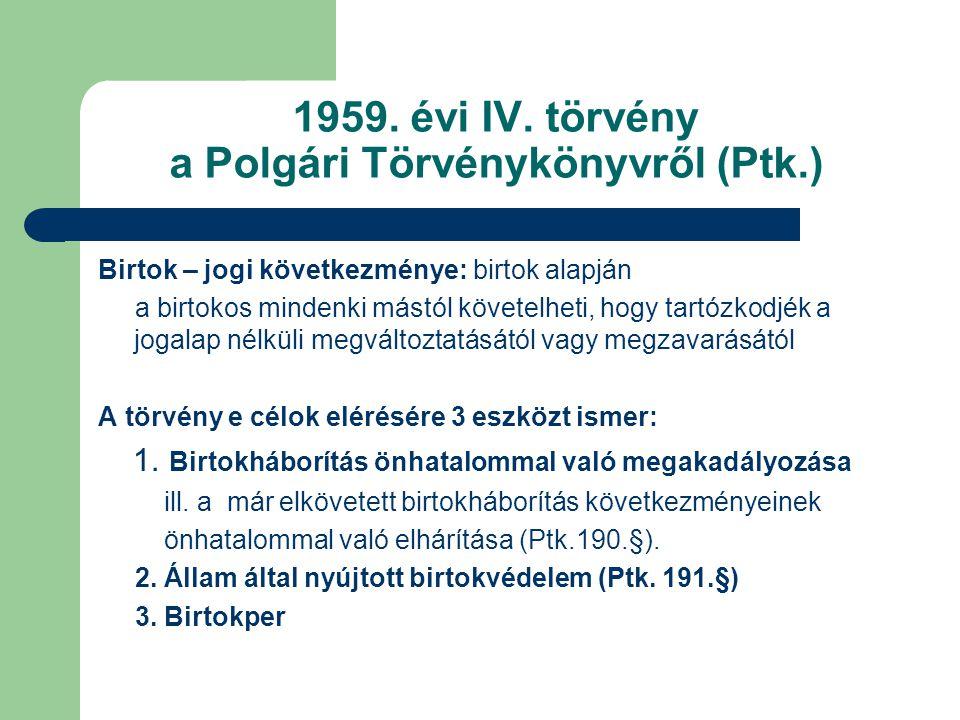 1959. évi IV. törvény a Polgári Törvénykönyvről (Ptk.)
