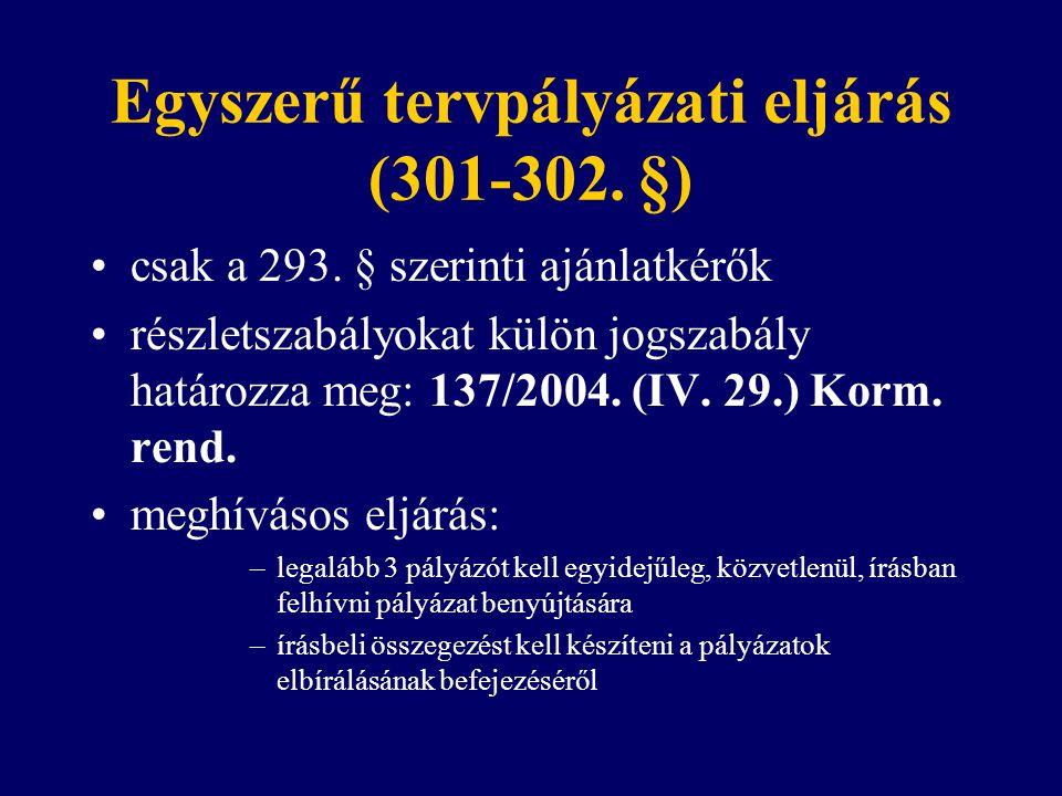 Egyszerű tervpályázati eljárás (301-302. §)