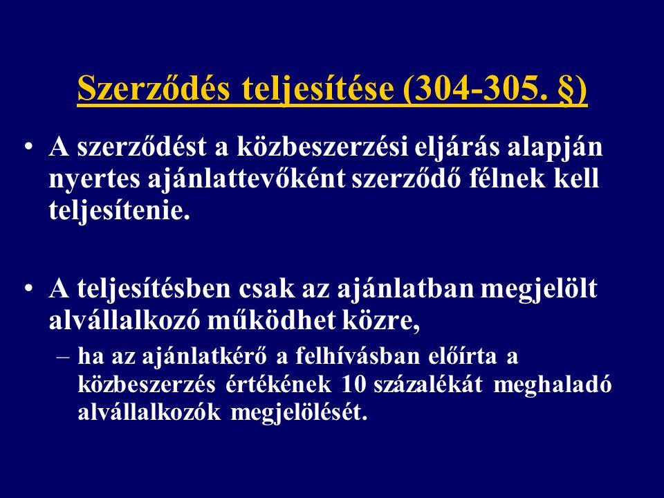 Szerződés teljesítése (304-305. §)