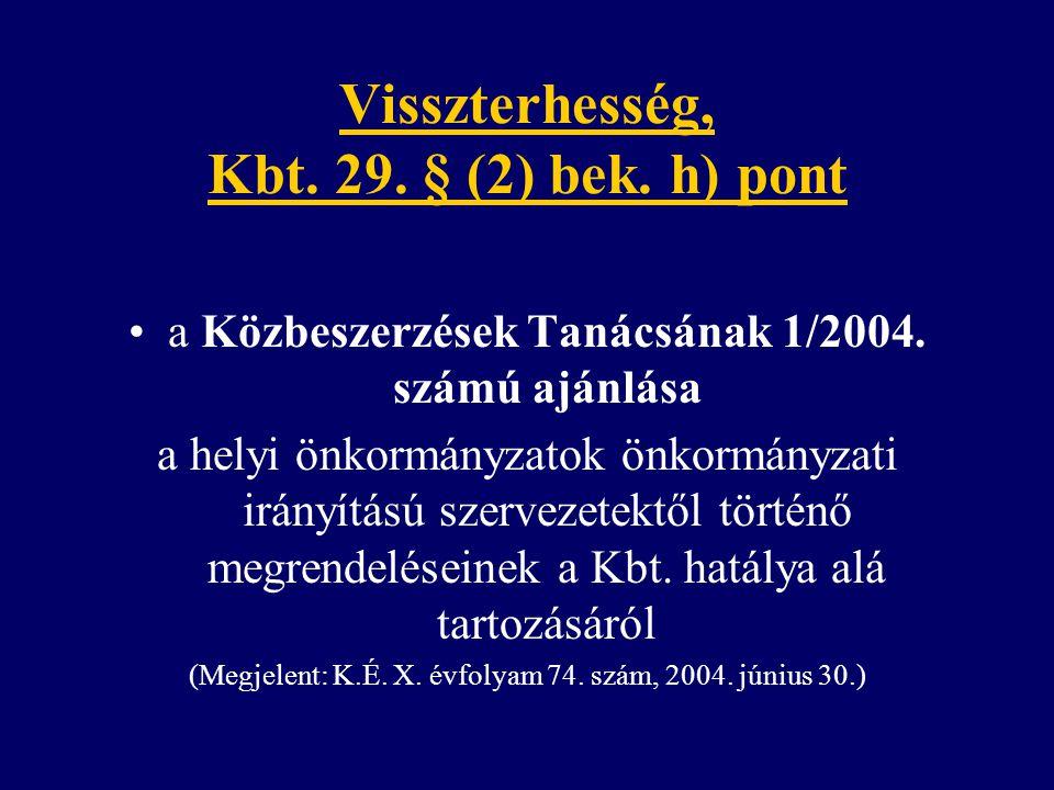 Visszterhesség, Kbt. 29. § (2) bek. h) pont