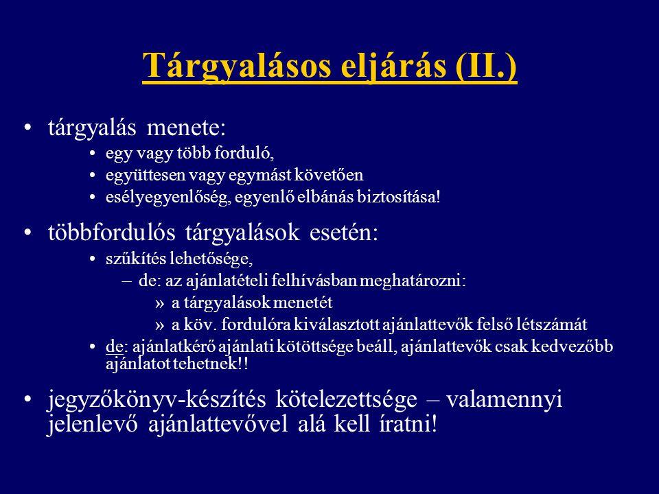 Tárgyalásos eljárás (II.)
