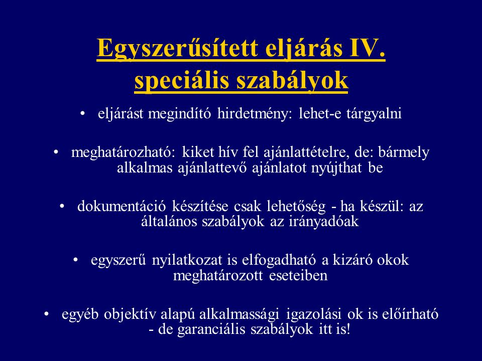 Egyszerűsített eljárás IV. speciális szabályok