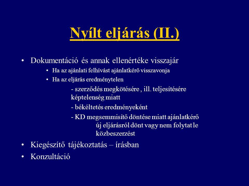 Nyílt eljárás (II.) Dokumentáció és annak ellenértéke visszajár