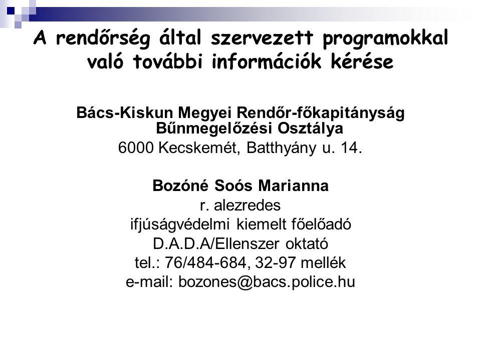 Bács-Kiskun Megyei Rendőr-főkapitányság Bűnmegelőzési Osztálya