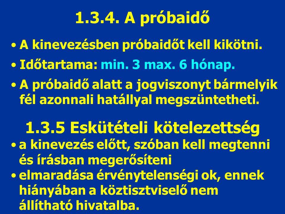 1.3.5 Eskütételi kötelezettség