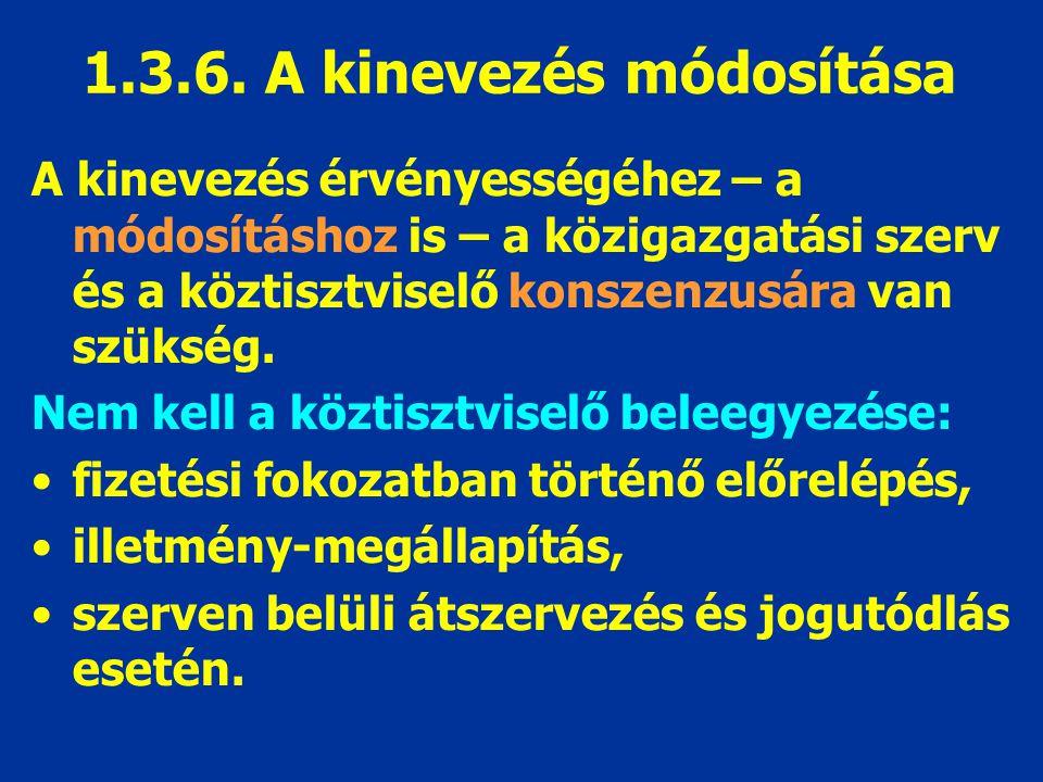 1.3.6. A kinevezés módosítása