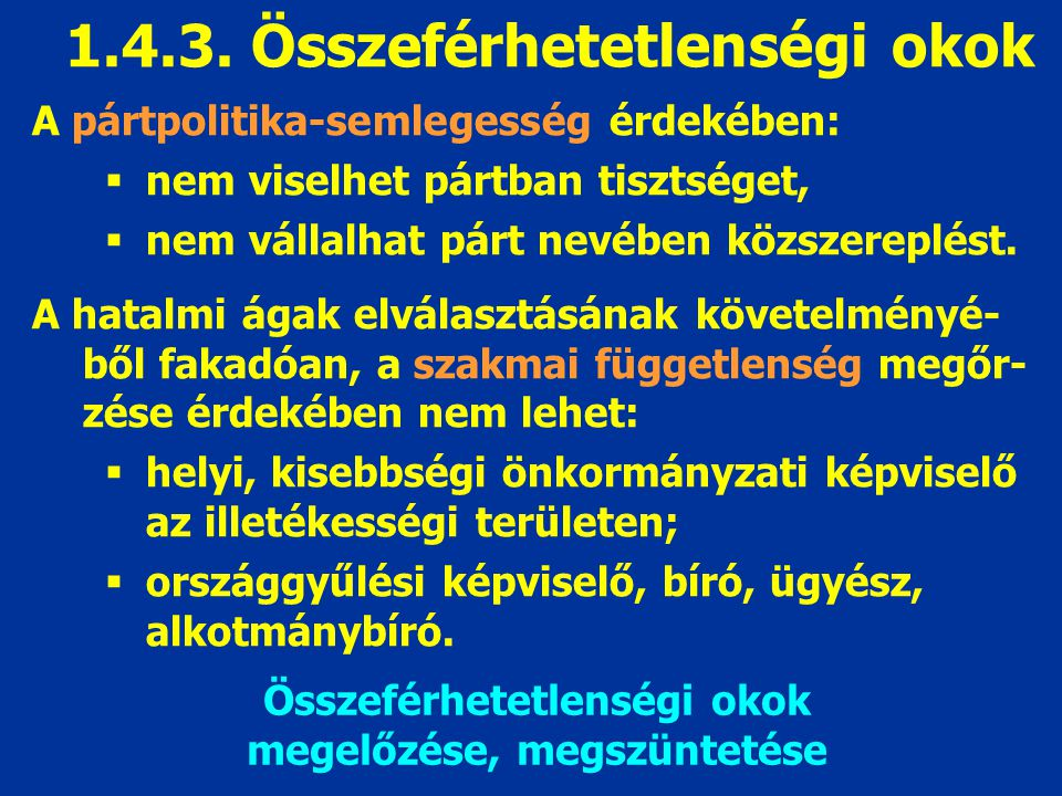 1.4.3. Összeférhetetlenségi okok