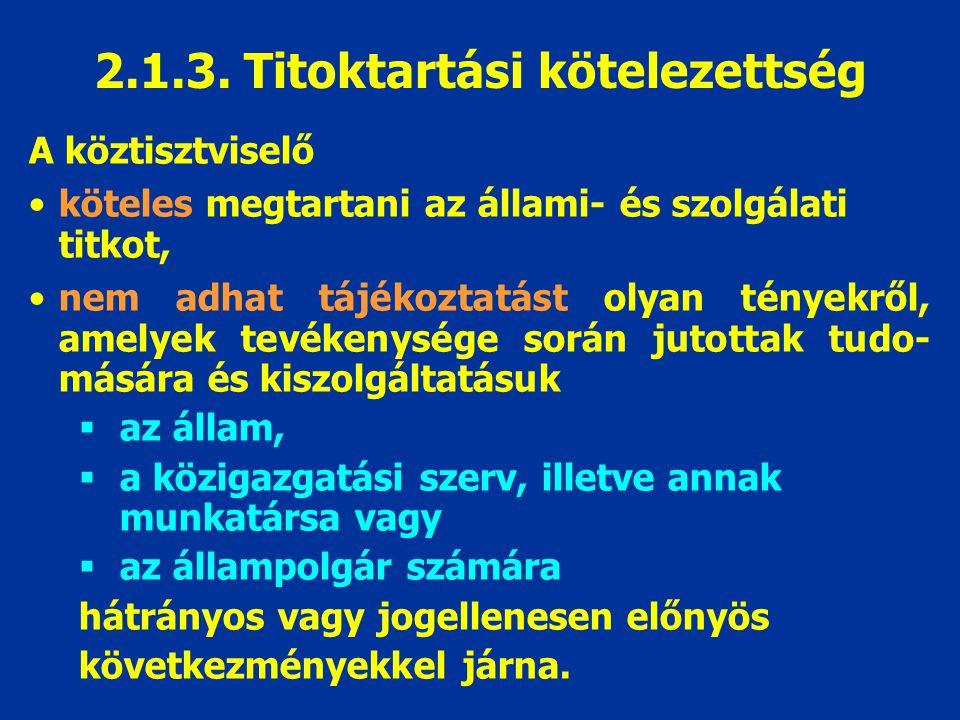 2.1.3. Titoktartási kötelezettség
