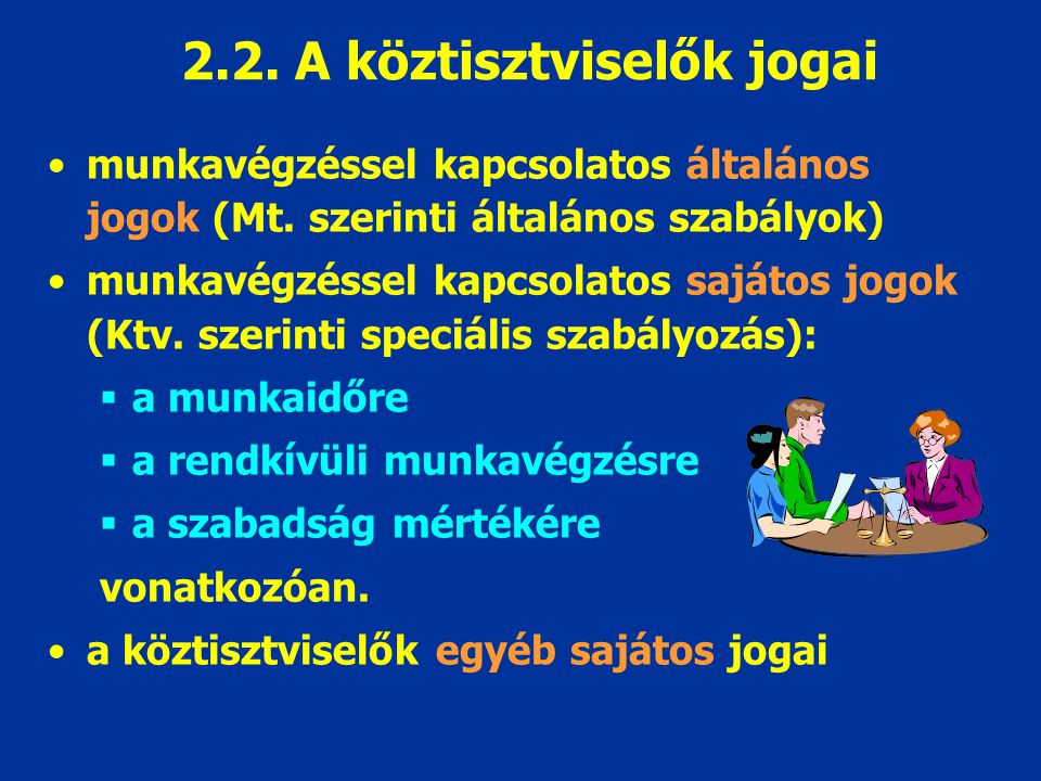 2.2. A köztisztviselők jogai