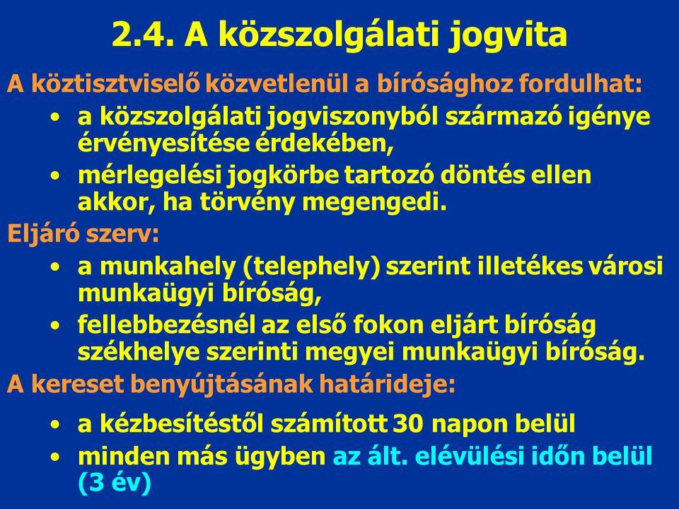 2.4. A közszolgálati jogvita