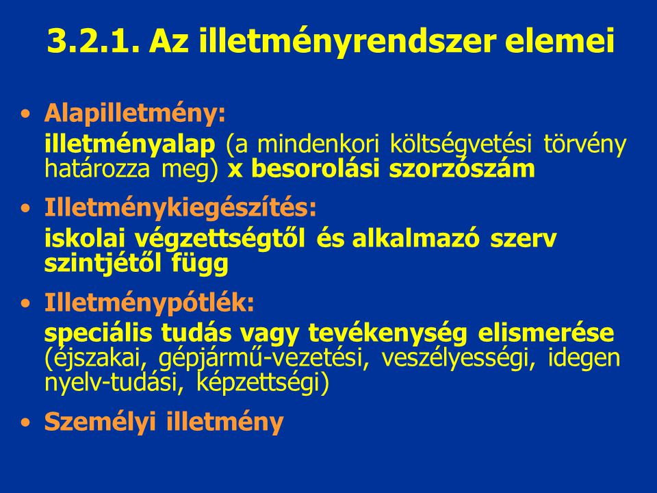3.2.1. Az illetményrendszer elemei
