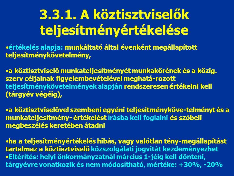 3.3.1. A köztisztviselők teljesítményértékelése