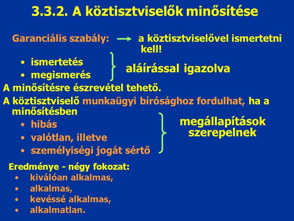 3.3.2. A köztisztviselők minősítése